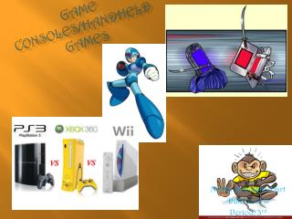 Game Consoles/Handheld  games