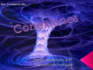 Japón terremoto 8.9º Y la nanotecnología
