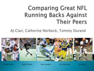 Comparing Great NFL Running Backs Against Their Peers