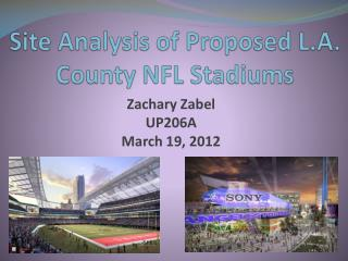 Site Analysis of Proposed L.A.  County NFL Stadiums