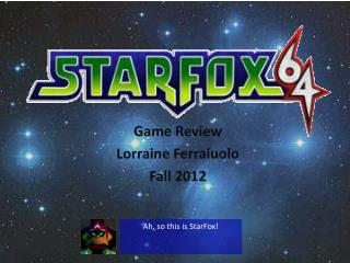 Game Review Lorraine Ferraiuolo Fall 2012