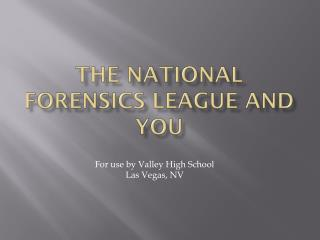 The National Forensics League and You
