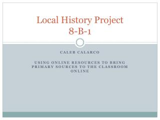 Local History Project 8-B-1