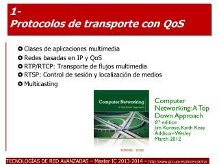 1- Protocolos de transporte con  QoS