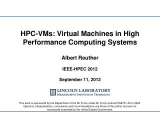 HPC-VMs: Virtual Machines in High Performance Computing Systems