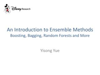 An Introduction to Ensemble Methods Boosting, Bagging, Random Forests and More