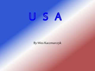 By Miss Kaczmarczyk