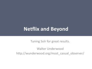 Netflix and Beyond