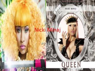 Nicki M inaj