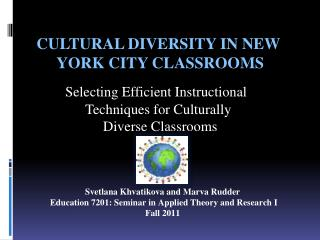 Cultural Diversity in New      	York City Classrooms
