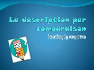 La description par  comparaison