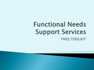 Functional Needs Support Services