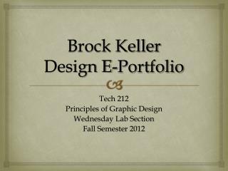 Brock Keller Design E-Portfolio
