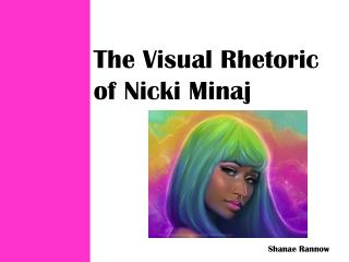 The Visual Rhetoric of Nicki Minaj
