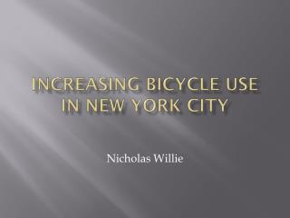 Increasing bicycle use in New York City