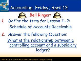 Accounting, Friday, April 13