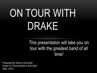 On tour with Drake