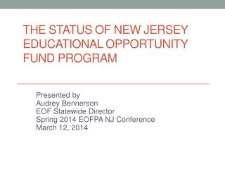 The Status of New Jersey Educational Opportunity Fund Program