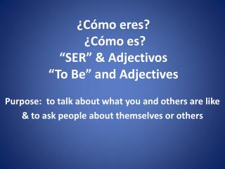 "¿ Cómo eres ?  ¿ Cómo es ?  "" SER"" &  Adjectivos ""To Be"" and Adjectives"