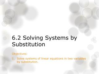6.2 Solving Systems by Substitution