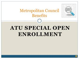 Metropolitan Council Benefits