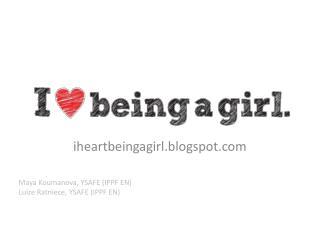 i heartbeingagirl.blogspot.com