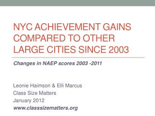 NYC Achievement Gains compared to other large cities since 2003