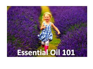 Essential Oil 101