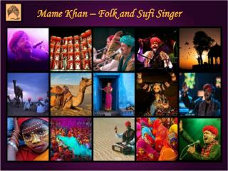 Mame Khan – Folk and Sufi Singer