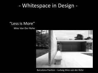 - Whitespace in Design -