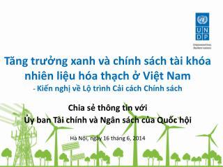 Chia sẻ thông tin với  Ủy ban Tài chính và Ngân sách của Quốc hội Hà Nội, ngày 16 tháng 6,  2014