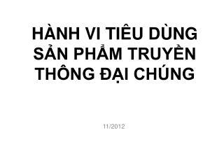H�NH VI TI�U D�NG S?N PH?M TRUY?N TH�NG ??I CH�NG