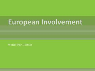 European Involvement