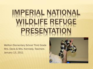 Imperial National Wildlife Refuge Presentation