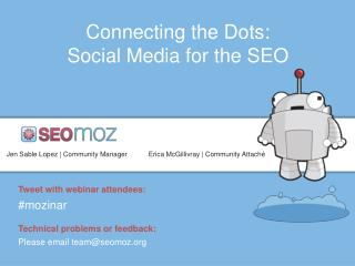 Connecting the Dots: Social Media for the SEO