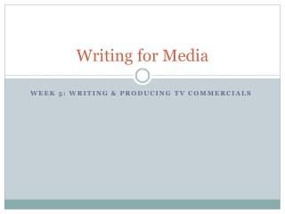 Writing for Media