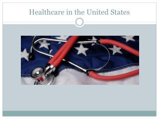 Healthcare in the United States