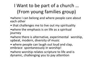 I Want to be part of a church … (From young families group)