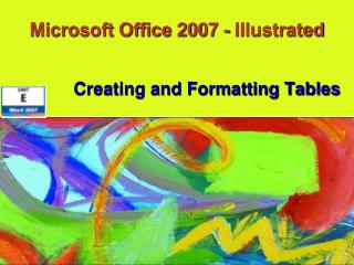 Microsoft Office 2007 - Illustrated