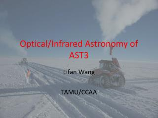 Optical/Infrared Astronomy of AST3