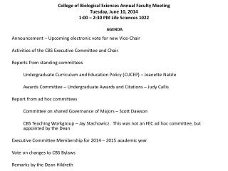College of Biological Sciences Annual Faculty Meeting  Tuesday , June 10, 2014