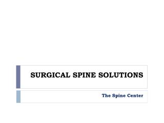 Spine Treatment done at The Spine Center