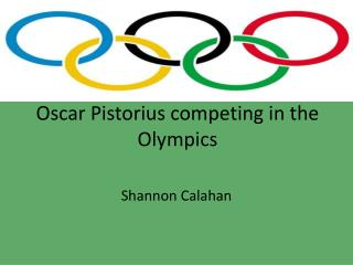 Oscar  Pistorius  competing in the  O lympics