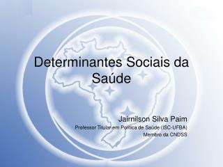 Determinantes Sociais da Sa de