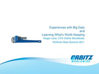 Experiences with Big Data  and  Learning What's Worth Keeping