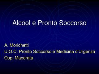 Alcool e Pronto Soccorso