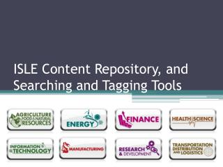 ISLE Content Repository, and Searching and Tagging Tools