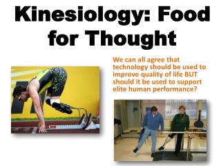 Kinesiology: Food for Thought