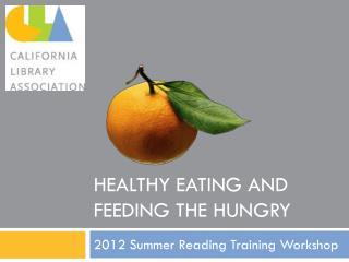 Healthy Eating and Feeding the Hungry