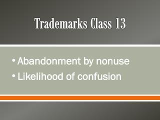 Trademarks Class 13